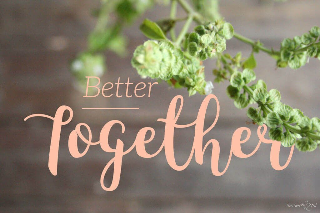 Better together typography